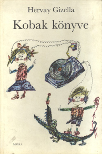 Hervay Gizella: Kobak könyve